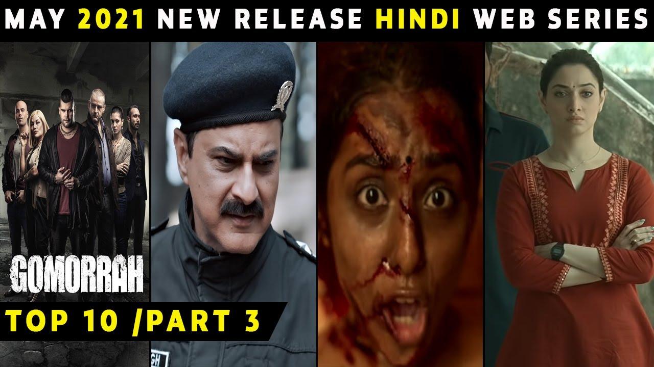 Top 10 Best Hindi Web Series Release on May 2021 | Part 3 | Netflix,Amazon,Hotstar