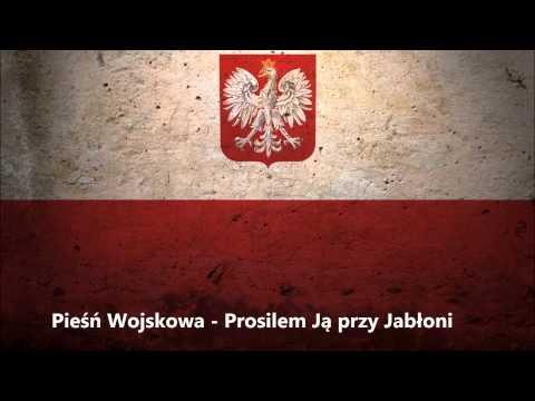 Pieśń Wojskowa - Prosilem Ją przy Jabłoni