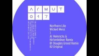 Northern Lite - Wicked Mess/ Heinrichs & Hirtenfellner Remix