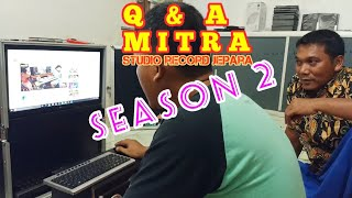 Gambar cover Q / A 🔥MITRA studio record jepara season 2