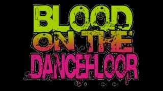 Blood On The Dance Floor - Love Struck   (with lyrics)