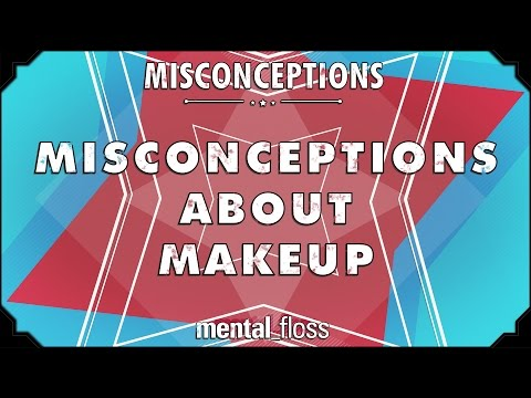 Misconceptions about Makeup - mental_floss on YouTube (Ep. 16) video