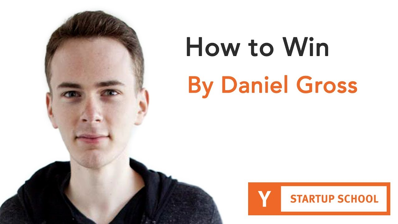 How to Win by Daniel Gross
