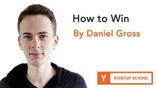 How to Win bỳ Daniel Gross