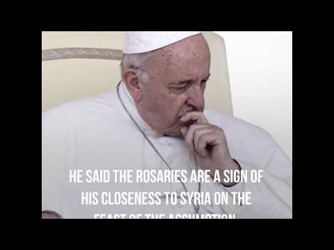 Pope Francis gives thousands of rosaries to Christians in Syria
