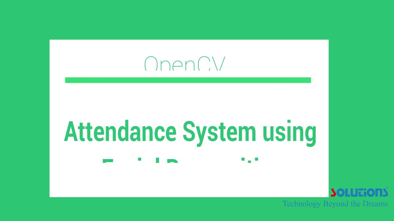 Automated Attendance System using Facial Recognition Open CV