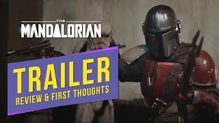 The Mandalorian Trailer - Reaction, Review, First Thoughts