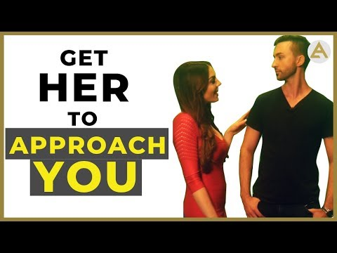 How To Get Someone To Approach YOU First…