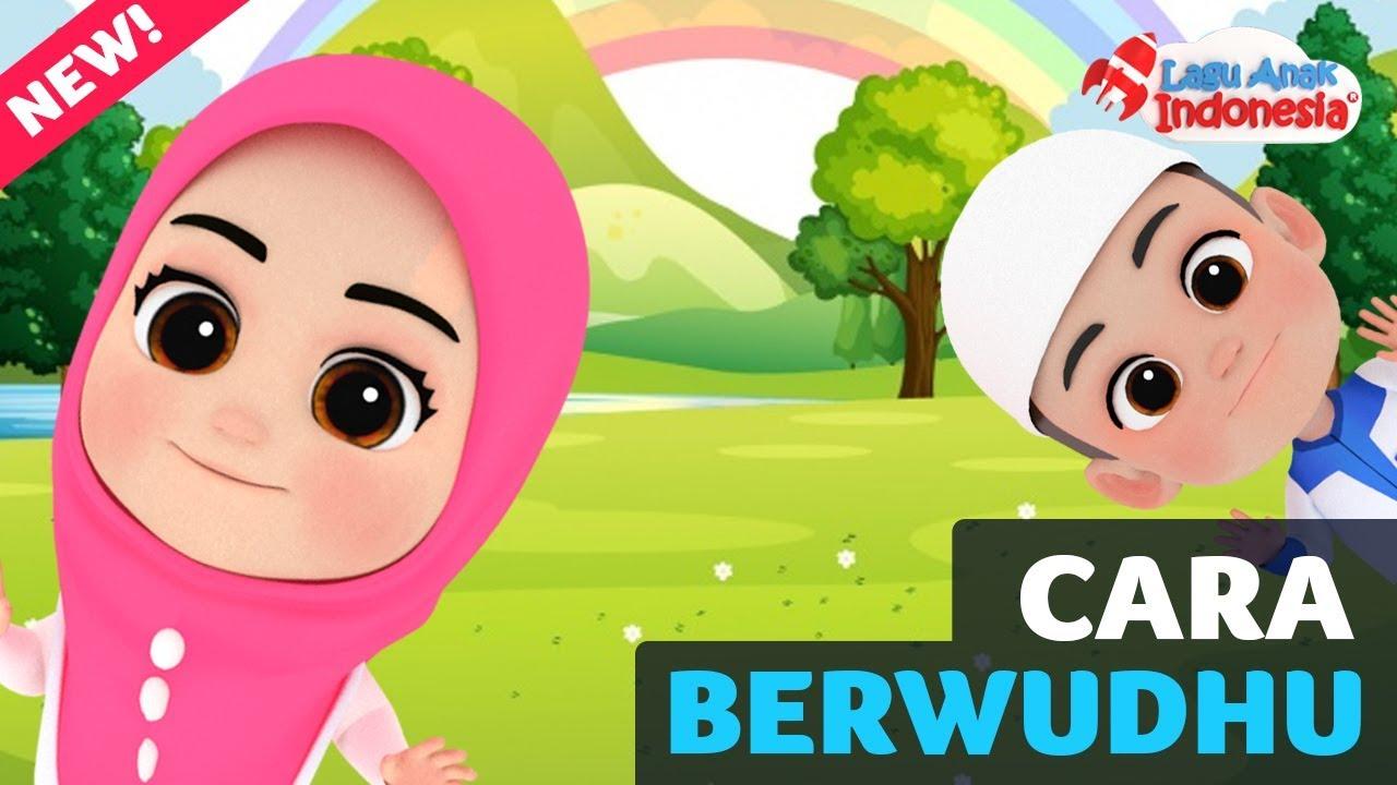 Lagu Anak Islami Cara Berwudhu Lagu Anak Indonesia Nursery Rhymes أغنية للأطفال Youtube