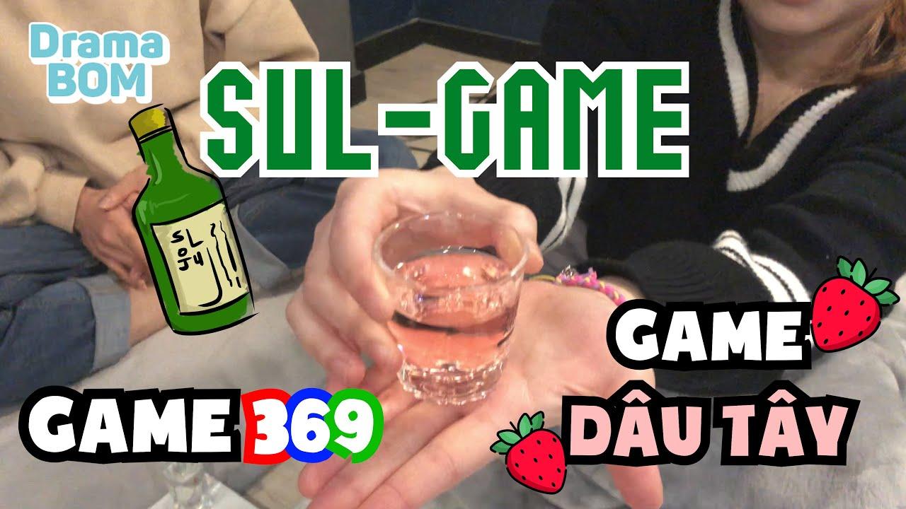 SUL-GAME – CÁCH CHƠI GAME KHI NHẬU NHẸT [PHẦN 1]