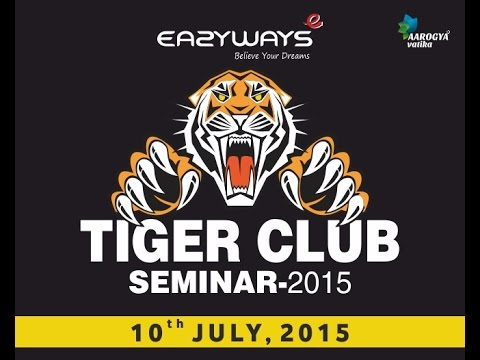 Eazyways Tiger's club meeting :motivation By N.Shah