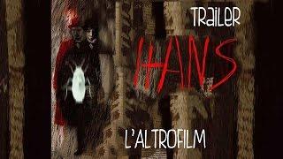 HANS, regia di Louis Nero (2006) - Trailer 6 italiano ufficiale