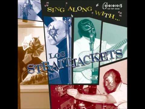 Los Straitjackets - Black is Black