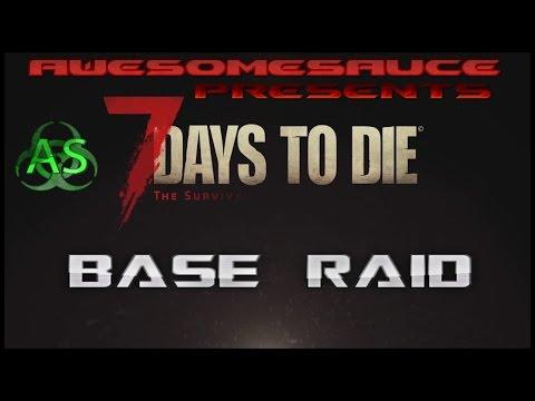 7 days to die base raid - Season 1 Raid 1