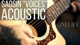 Saosin Voices but it's acoustic (OneLife Acoustic Covers)