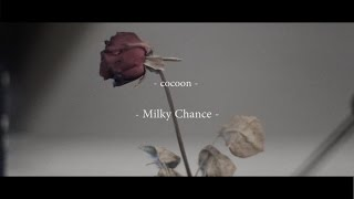 Milky Chance - Cocoon cover [werenakd]