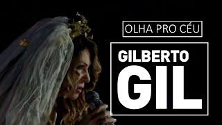 Gilberto Gil e Elba Ramalho - Olha pro céu - DVD São João Carioca (2012)