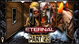 The Portal To Earth | Doom ETERNAL Nightmare | Let's Play Part 23 | VOD |