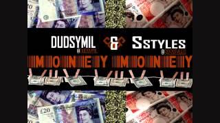 Dudsymil & Sstyles - Money, Money [Once Again Riddim]