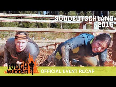 Tough Mudder Süddeutschland 2016 - Das offizielle Eventvideo | Tough Mudder Deutschland