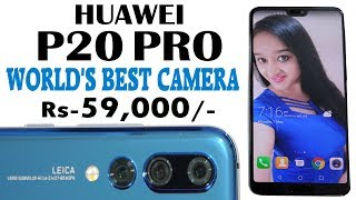 HUAWEI P20 PRO  Unboxing & Overview - IN HINDI