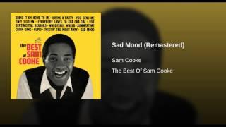 Sad Mood (Remastered)