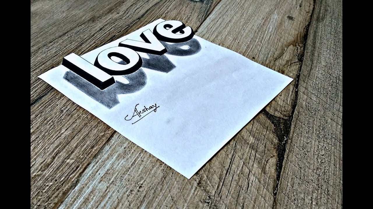 Drawing a 3d word love how to draw 3d love drawing art maker akshay