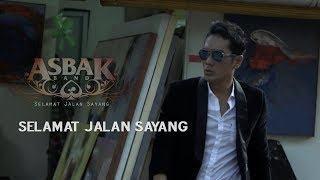 Gambar cover Asbak Band - Selamat Jalan Sayang (Official Music Video)