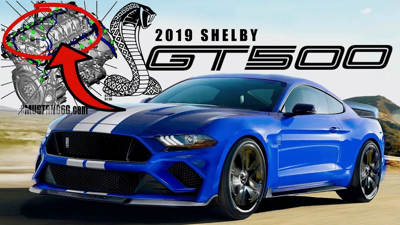 2019 Shelby Gt500 Confirmed By Ford Leaked Data Everything We Know