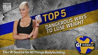 Top 5 Most Dangerous Ways To Lose Weight | GI Weekly