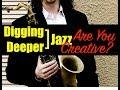 "Capture de la vidéo Digging Deeper #43 - ""are You Creative?"" And Life/art Documentary"