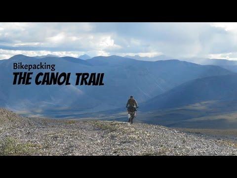 Bikepacking The Canol Trail
