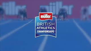 Müller British Athletics Championships Day 1