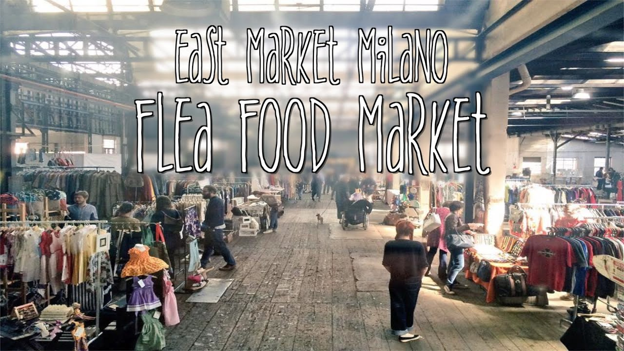 Flea food market east market milano youtube for Milan food market