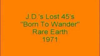 Rare Earth - Born To Wander