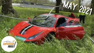 Supercar Fails - Best of May 2021