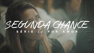 Segunda chance | Deive Leonardo