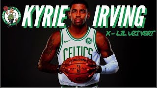 "Kyrie Irving Mix ""X""ᴴᴰ (Emotional)"