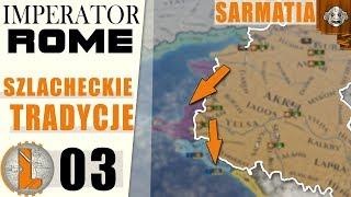 Czemu on nie umrze!?  Imperator Rome  Sarmatia ⚔️ 03