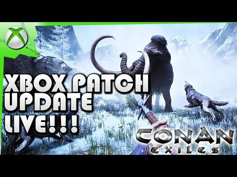 Conan Exiles Xbox One Update Patch LIVE!!!/ What To Expect After Patch Fixes???- Kamz25