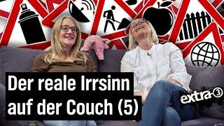 Der reale Irrsinn auf der Couch (Folge 5)