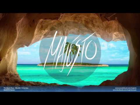 The BeachBoys - Wouldnt it be nice (MAJESTO Remix)