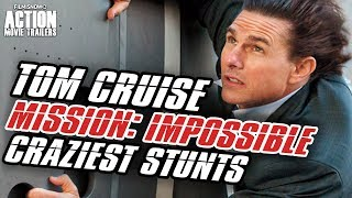 10 CRAZIEST TOM CRUISE STUNTS BEFORE MISSION: IMPOSSIBLE 6