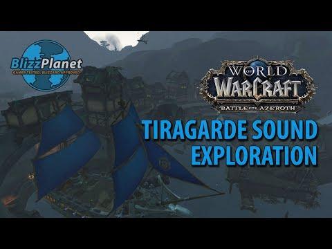 Tiragarde Sound Exploration (Kul Tiras)   Blizzplanet