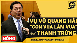 Vũ Quang Hải Con Trai Bộ Trưởng Công Thương Vũ Huy Hoàng Bổ Nhiệm SABECO