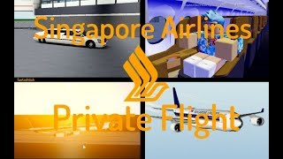 ROBLOX | Singapore Airlines Private Flight.