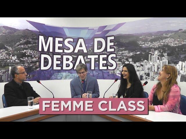 FEMME CLASS | MESA DE DEBATES - 19.08