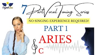 7 Part Vocal Toning Series | PART 1 | ARIES