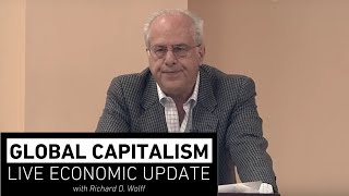 Global Capitalism: Cut Taxes, Deport Immigrants, Impose Tariffs [March 2018]