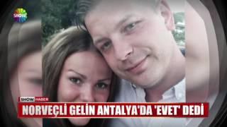 Norveçli gelin Antalya'da 'Evet' dedi